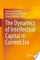 The Dynamics of Intellectual Capital in Current Era