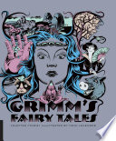 Classics Reimagined  Grimm s Fairy Tales Book