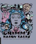 Classics Reimagined, Grimm's Fairy Tales