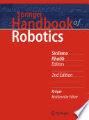 """Springer Handbook of Robotics"" by Bruno Siciliano, Oussama Khatib"