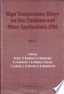 High temperature alloys for gas turbines and other applications  1986   Book
