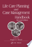 Life Care Planning and Case Management Handbook Book