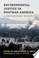 Environmental Justice in Postwar America