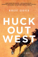 Pdf Huck Out West: A Novel