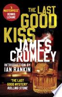 The Last Good Kiss