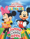 Walt Disney Mickey Mouse Clubhouse Jumbo Coloring Book Ages 3-12