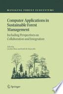 Computer Applications in Sustainable Forest Management  : Including Perspectives on Collaboration and Integration