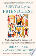 Survival of the Friendliest Book PDF