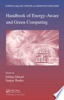 Handbook Of Energy Aware And Green Computing Two Volume Set