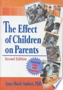 The Effect Of Children On Parents Book PDF