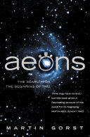 Aeons  The Search for the Beginning of Time  Text Only