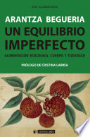 Un equilibrio imperfecto  : Alimentación ecológica, cuerpo y toxicidad