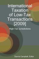 International Taxation of Low-Tax Transactions [2009] - High-Tax ...