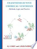 Enantioselective Chemical Synthesis Book