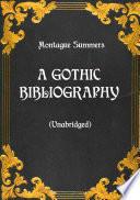 A Gothic Bibliography Unabridged