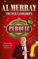 The Pub Landlord s Great British Pub Quiz Book