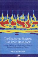 The Illustrated Wavelet Transform Handbook