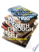 Writing the South through the Self Book PDF
