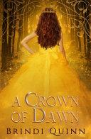 A Crown of Dawn