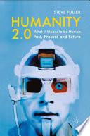Humanity 2 0