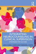 Integrating Neurocounseling in Clinical Supervision