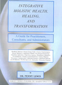 Integrative Holistic Health  Healing  and Transformation