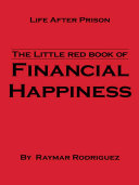 The little red book of Financial Happiness
