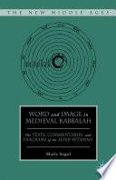 Word And Image In Medieval Kabbalah Book PDF