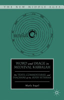 Word and Image in Medieval Kabbalah