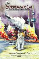 Scheherazade Cat - The Story of a War Hero