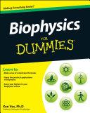 Biophysics For Dummies