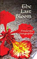 THE LAST BLOOM Book PDF