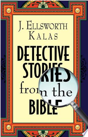 [FREE] Read Detective Stories from the Bible Online PDF Books - Read Book Online