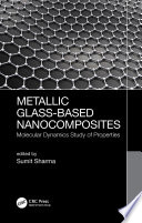 Metallic Glass Based Nanocomposites Book PDF