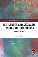 Age  Gender and Sexuality through the Life Course