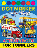 Dot Marker Activity Book for Toddlers Ages 2 5 Book PDF