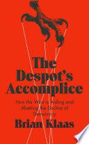 The Despot s Accomplice