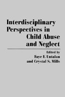 Interdisciplinary Perspectives in Child Abuse and Neglect