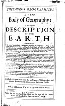 Thesaurus Geographicus a New Body of Geography Or a Compleat Description of the Earth ...