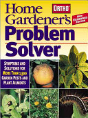 Ortho Home Gardener's Problem Solver