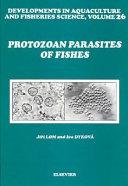 Protozoan Parasites of Fishes