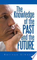 The Knowledge of the Past and the Future