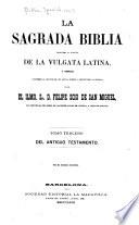 La Sagrada Biblia traducida al español de la Vulgata latina