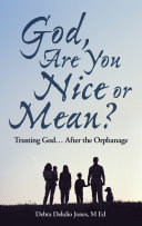 God, Are You Nice or Mean?