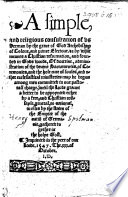 A simple and religious consultation of us Herman     Archebishop of Colone      by what meanes a Christian reformation     may be begon among men committed to our pastoral charge  etc  B L   With the autograph of Sir H  Spelman   Book
