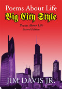 Poems About Life Big City Style