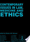 Contemporary Issues in Law  Medicine and Ethics