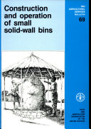 Construction and Operation of Small Solid wall Bins