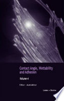 Contact Angle  Wettability and Adhesion Book