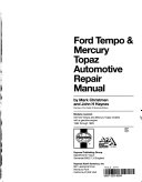 Ford Tempo & Mercury Topaz Automotive Repair Manual